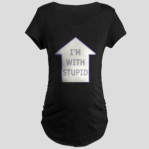 """I'm With Stupid"" Maternity Dark T-Shirt"