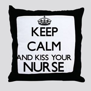 Keep calm and kiss your Nurse Throw Pillow