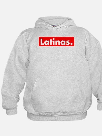 Latinas Hoodie