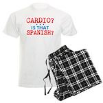 Cardio Is That Spanish? Pajamas
