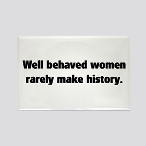 Well Behaved Women (2) Rectangle Magnet