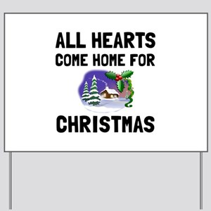 Hearts Come Home For Christmas Yard Sign