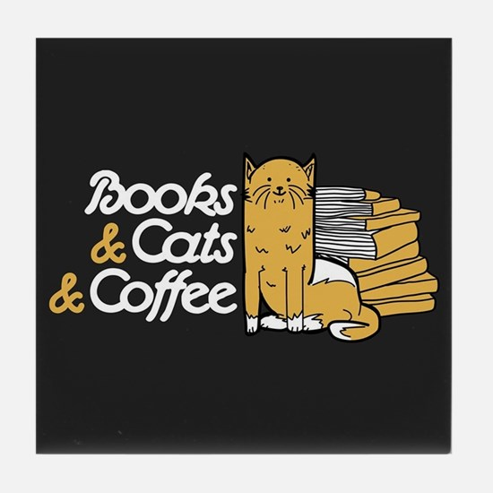 Books & Cats & Coffee Tile Coaster
