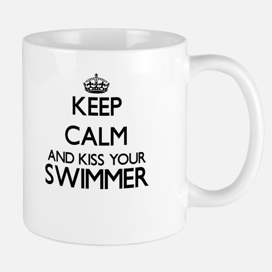 Keep calm and kiss your Swimmer Mugs