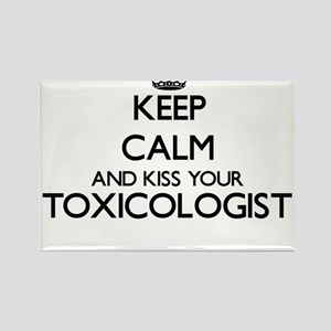Keep calm and kiss your Toxicologist Magnets