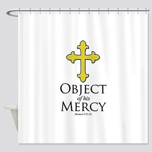 Object of His Mercy Romans 9 Shower Curtain