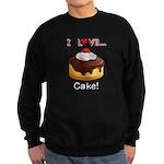 I Love Cake Sweatshirt (dark)