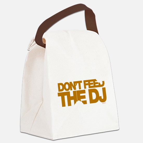 Do Not Feed The DJ Canvas Lunch Bag