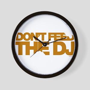 Do Not Feed The DJ Wall Clock
