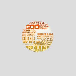 God Is A DJ Mini Button