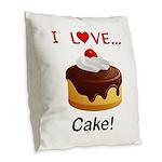 I Love Cake Burlap Throw Pillow