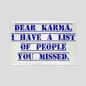Dear Karma I have A List Magnets
