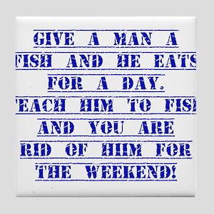 Give A Man A Fish Tile Coaster