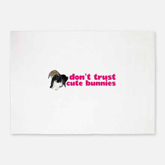 Dont trust cute bunnies 5'x7'Area Rug