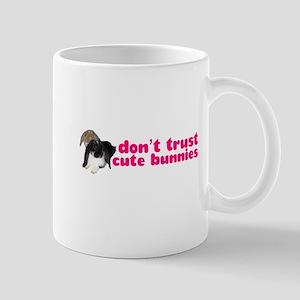 Dont trust cute bunnies Mugs