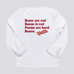 Bacon Poem Long Sleeve T-Shirt