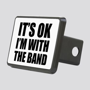 Its OK Im With The Band Rectangular Hitch Cover