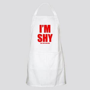 Im Shy But I Got A Big Dick Apron