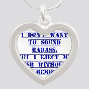 I Don't Want To Sound Badass Necklaces