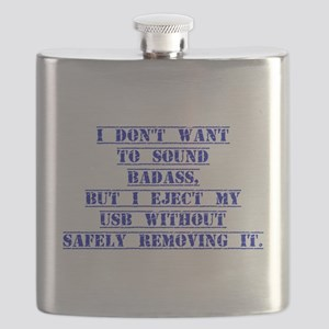 I Don't Want To Sound Badass Flask