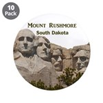 """Mount Rushmore 3.5"""" Button (10 pack)"""