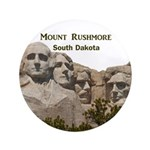 "Mount Rushmore 3.5"" Button"