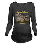 Mount Rushmore Long Sleeve Maternity T-Shirt