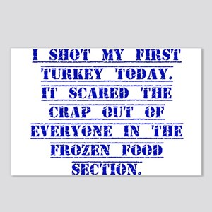 I Shot My First Turkey Today Postcards (Package of