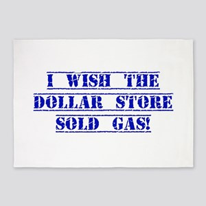 I Wish The Dollar Store Sold Gas 5'x7'Area Rug