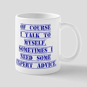 Of Course I Talk To Myself Mugs