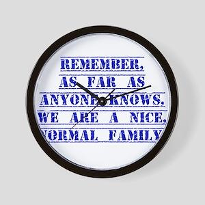 Remember As Far As Anyone Knows Wall Clock