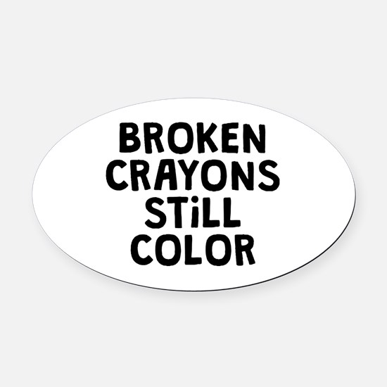 Broken Crayons Oval Car Magnet