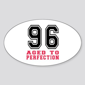 96 Aged To Perfection Birthday Desi Sticker (Oval)