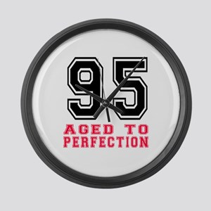 95 Aged To Perfection Birthday De Large Wall Clock
