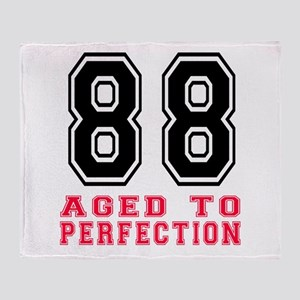 88 Aged To Perfection Birthday Desig Throw Blanket
