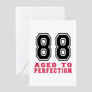 88 Aged To Perfection Birthday Desig Greeting Card