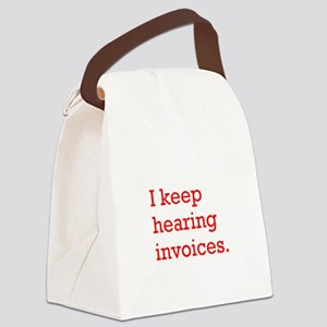 Hearing Invoices Canvas Lunch Bag