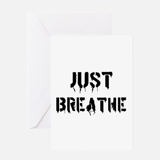Just Breathe Greeting Cards