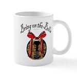 Bring On The Bells Mug