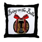 Bring On The Bells Throw Pillow