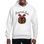 Bring On The Bells Hooded Sweatshirt