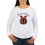 Bring On The Bells Women's Long Sleeve T-Shirt