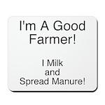 A Good Farmer Mousepad