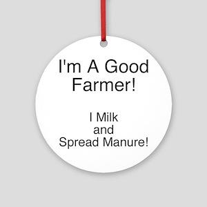 A Good Farmer Ornament (Round)