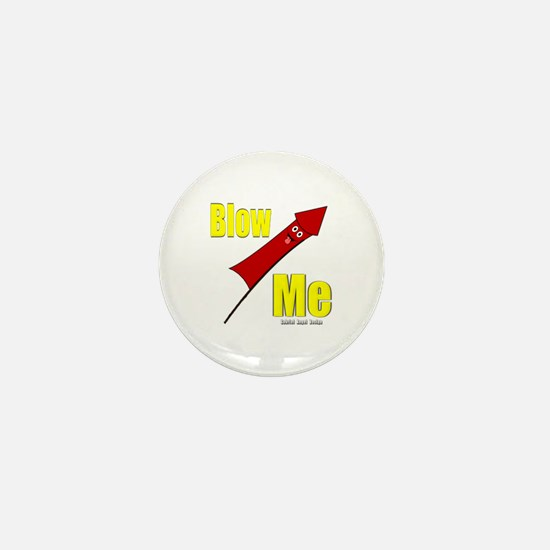 Blow Me Mini Button