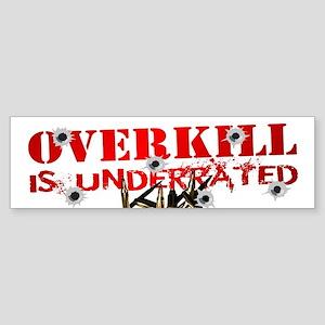 ATEAM OVERKILL IS UNDERRATED Sticker (Bumper)