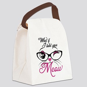 what if I told you Meow Canvas Lunch Bag