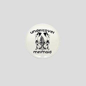 Undercover Mermaid Mini Button