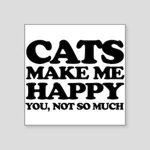 Cats Make Me Happy Sticker