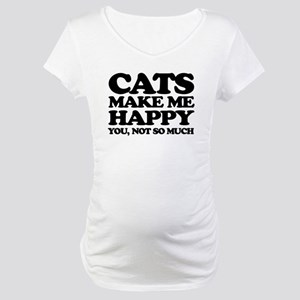 Cats Make Me Happy Maternity T-Shirt